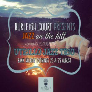 Jazz at Burleigh Court Hotel
