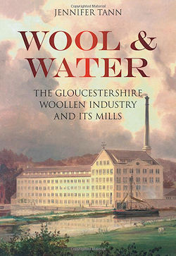 gloucestershire woollen industry and its mills